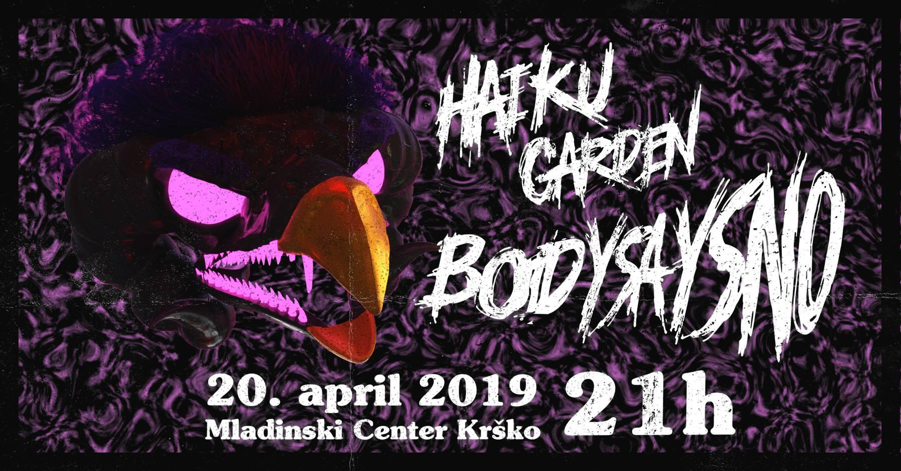Body Says No & Haiku Garden – @MC Krško