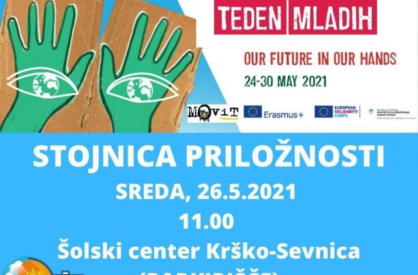 Evropski teden mladih 2021: STOJNICA PRILOŽNOSTI